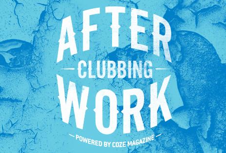 Afterwork clubbing Coze Magazine